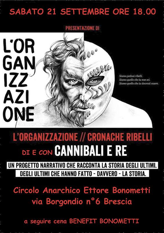 l'organizzazione di e con Cannibali e Re